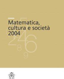 Matematica, cultura e società 2004-0