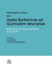 Aedes Barberinae ad Quirinalem descriptae - Descrizione di Palazzo Barberini al Quirinale. Il palazzo, gli affreschi, le collezioni, la corte-0