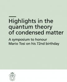 Highlights in the quantum theory of condensed matter. A symposium to honour Mario Tosi on his 72nd birthday-0