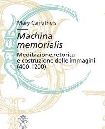 Machina memorialis. Meditazione, retorica e costruzione delle immagini (400-1200)-0