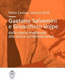 Gaetano Salvemini e Gioacchino Volpe: dalla storia medievale alla storia contemporanea-0