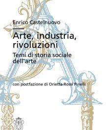 Arte, industria, rivoluzioni. Temi di storia sociale dell'arte-0