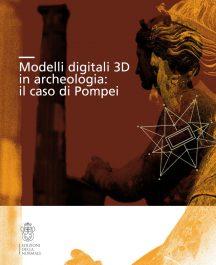 Modelli digitali 3D in archeologia: il caso di Pompei-0
