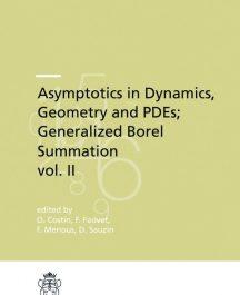 Asymptotics in Dynamics, Geometry and PDEs; Generalized Borel Summation, vol. II-0