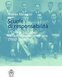 Scuole di responsabilità. I 'Collegi nazionali' nella Normale gentiliana (1932-1944)-0