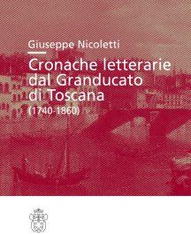 Cronache letterarie dal Granducato di Toscana (1740-1860)-0