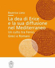 La dea di Erice e la sua diffusione nel Mediterraneo. Un culto tra Fenici, Greci e Romani-0