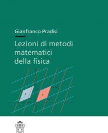 Lezioni di metodi matematici della fisica-0