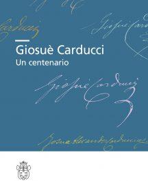 Giosuè Carducci. Un centenario-0