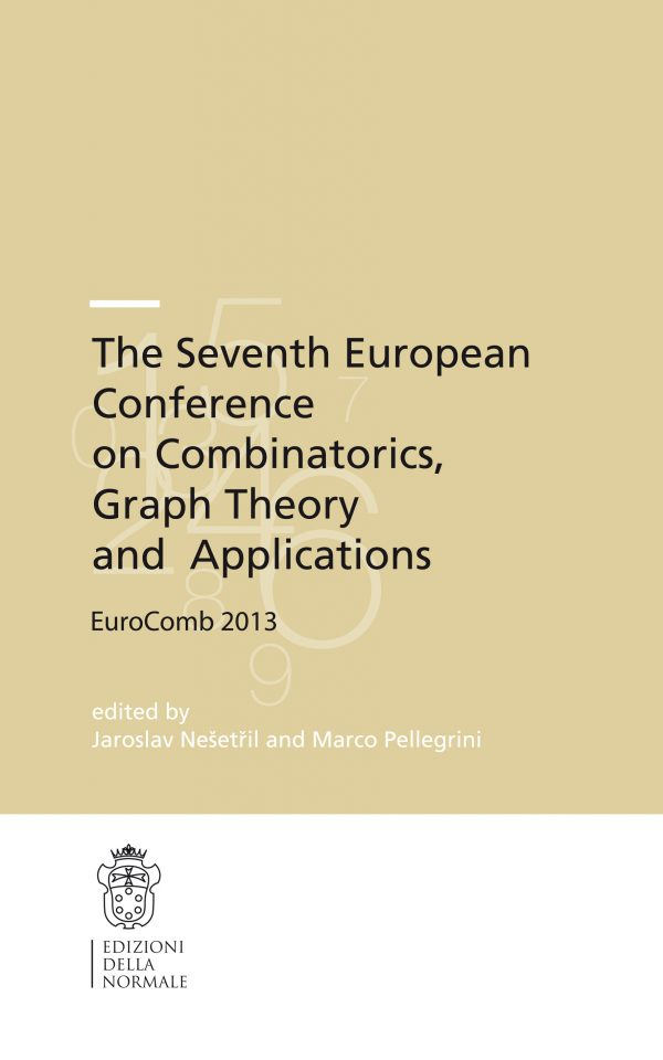 The Seventh European Conference on Combinatorics, Graph Theory and Applications EuroComb 2013-0