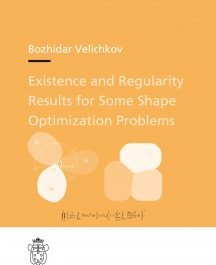 Existence and Regularity Results for Some Shape Optimization Problems-0