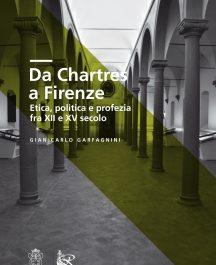 Da Chartres a Firenze. Etica, politica e profezia fra XII e XV secolo-0