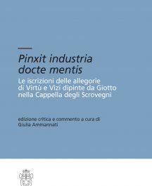 Pinxit industria docte mentis. Le iscrizioni di Virtù e Vizi dipinte da Giotto nella Cappella degli Scrovegni-0