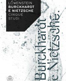 Burckhardt e Nietzsche Cinque studi-0