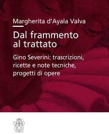Dal frammento al trattato. Gino Severini: trascrizioni, ricette e note tecniche, progetti di opere-0