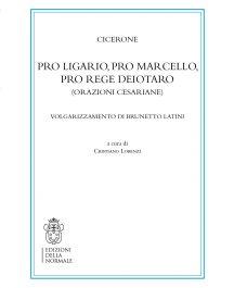 Cicerone Pro Ligario, Pro Marcello, Pro rege Deiotaro (orazioni cesariane)-0