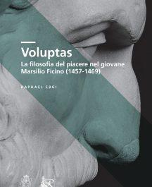 Voluptas. La filosofia del piacere nel giovane Marsilio Ficino (1457-1469)-0