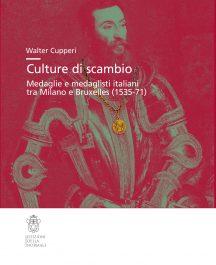 Culture di scambio. Medaglie e medaglisti italiani tra Milano e Bruxelles (1535-71)-0