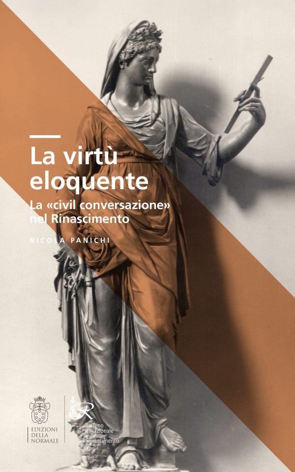 La virtù eloquente. La «civil conversazione» nel Rinascimento-0